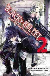 Black Bullet Novel 02: Against a Perfect Sniper