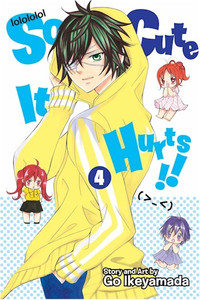 So Cute It Hurts!! Graphic Novel 04