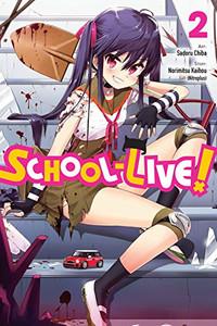School-Live! Graphic Novel Vol. 02