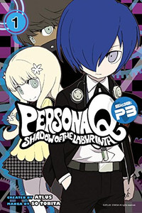 Persona Q: Shadow of the Labyrinth Side: P3 Vol. 01