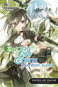 Sword Art Online Novel 06 - Phantom Bullet Part 2