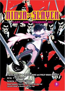 Ninja Slayer Graphic Novel Vol. 03 Last Girl Standing Part 2
