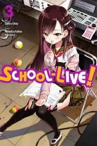 School-Live! Graphic Novel Vol. 03