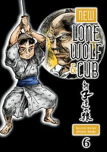 New Lone Wolf & Cub Graphic Novel Vol. 06