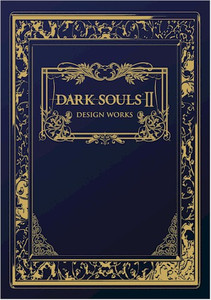 Dark Souls II: Design Works Artbook (HC)