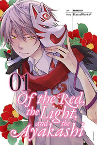 Of The Red, The Light, And The Ayakashi Graphic Novel 01