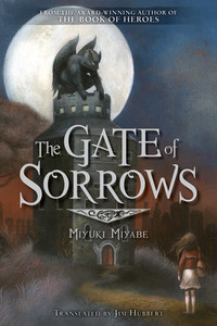 The Gate of Sorrows Novel (Hardcover)