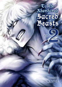 To the Abandoned Sacred Beasts Graphic Novel 02