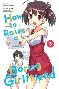 How to Raise a Boring Girlfriend Graphic Novel 03