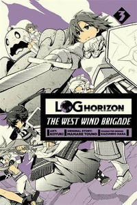 Log Horizon: The West Wind Brigade Graphic Novel 03