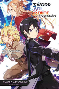 Sword Art Online: Progressive Novel 04