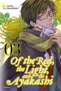 Of The Red, The Light, And The Ayakashi Graphic Novel 03