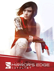 The Art of Mirror's Edge: Catalyst Art Book (HC)