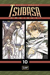 Tsubasa: RESERVoir CHRoNiCLE Omnibus GN 10