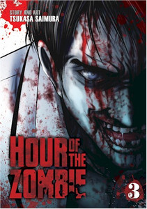 Hour of the Zombie Graphic Novel Vol. 03