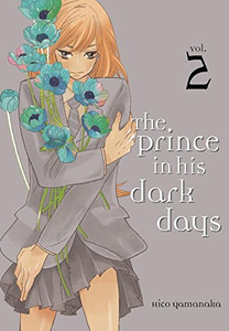 The Prince in His Dark Days Graphic Novel 02