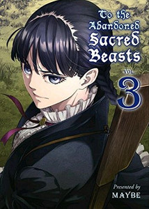 To the Abandoned Sacred Beasts Graphic Novel 03