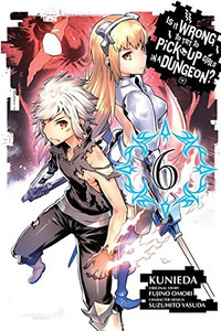 Is It Wrong to Try to Pick Up Girls in a Dungeon? GN 06