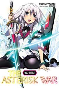 The Asterisk War Novel 02