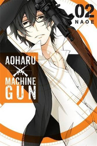 Aoharu X Machinegun Graphic Novel 02