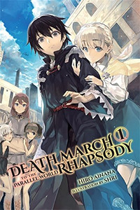 Death March to the Parallel World Rhapsody Novel 01