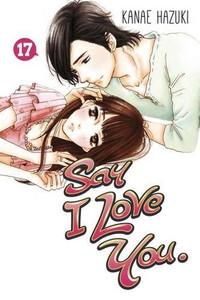 Say I Love You Graphic Novel Vol. 17