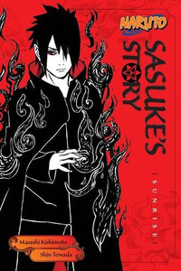 Naruto Novel Sasuke's Story: Sunrise