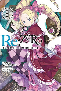 Re:Zero -Starting Life in Another World- Novel 03