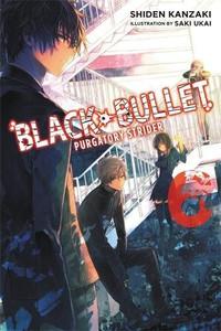 Black Bullet Novel 06