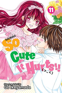 So Cute It Hurts!! Graphic Novel 11