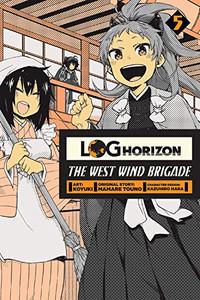 Log Horizon: The West Wind Brigade Graphic Novel 05