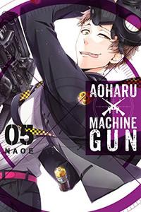 Aoharu X Machinegun Graphic Novel 05