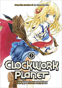 Clockwork Planet Graphic Novel 03