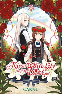 Kiss and White Lily for My Dearest Girl Graphic Novel 03