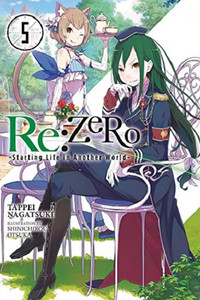 Re:Zero -Starting Life in Another World- Novel 05