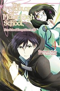 The Irregular at Magic High School Novel 04