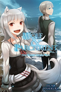 Wolf & Parchment: New Theory Spice & Wolf Novel Vol. 01