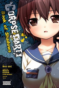 Corpse Party: Book of Shadows Graphic Novel