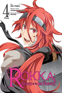 Rokka: Braves of the Six Flowers Graphic Novel 04