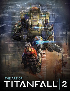 Art of Titanfall 2 Art Book (HC)
