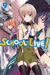 School-Live! Graphic Novel Vol. 09