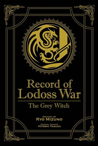 Record of Lodoss War: The Grey Witch Novel (Gold Edition)