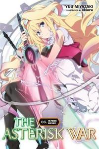 The Asterisk War Novel 03