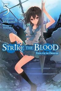 Strike the Blood Novel 05