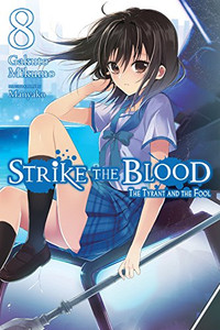 Strike the Blood Novel 08