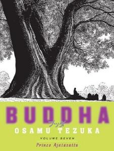 Buddha Graphic Novel 07: Prince Ajatasattu
