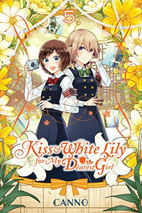 Kiss and White Lily for My Dearest Girl Graphic Novel 05