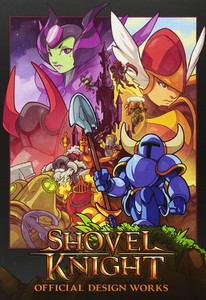 Shovel Knight: Official Design Works Art Book