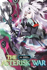 The Asterisk War Novel 06