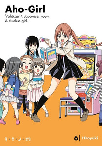 Aho-Girl: A Clueless Girl Graphic Novel 06
